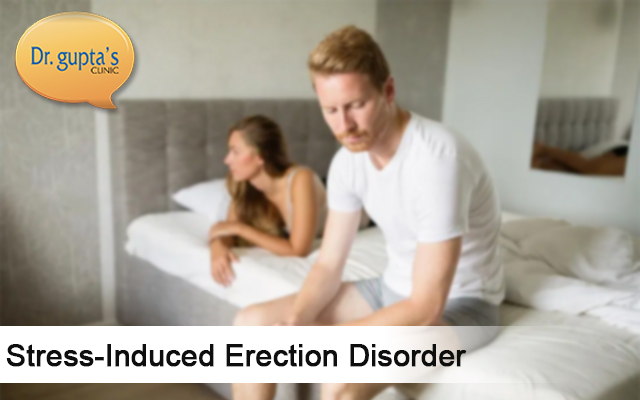 Stress-Induced Erection Disorder