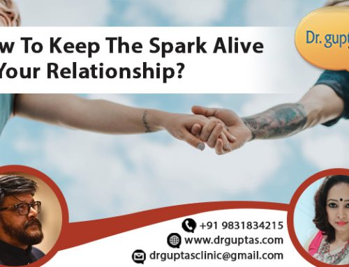 How to Keep The Spark Alive In Your Relationship?