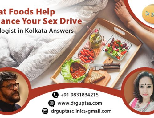 What Foods Help Enhance Your Sex Drive: Sexologist in Kolkata Answers